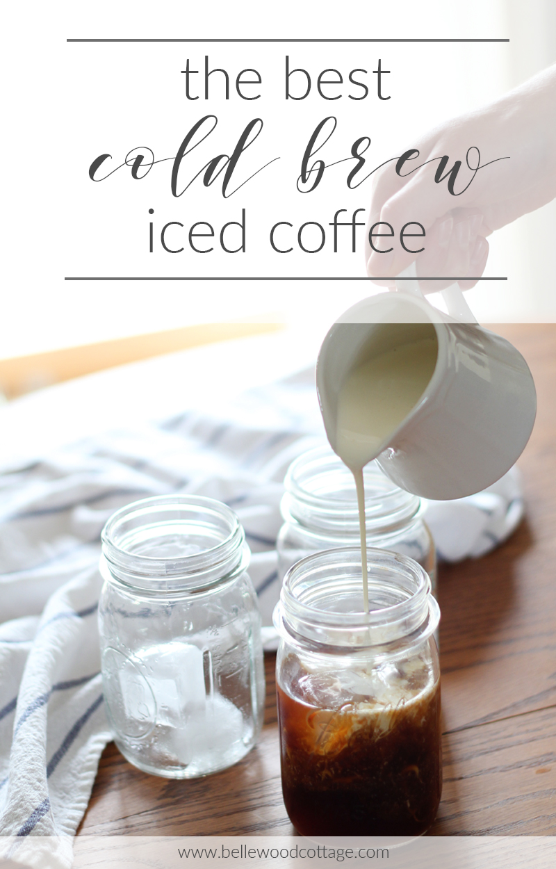 Delicious cold brew iced coffee recipe from Bellewood Cottage