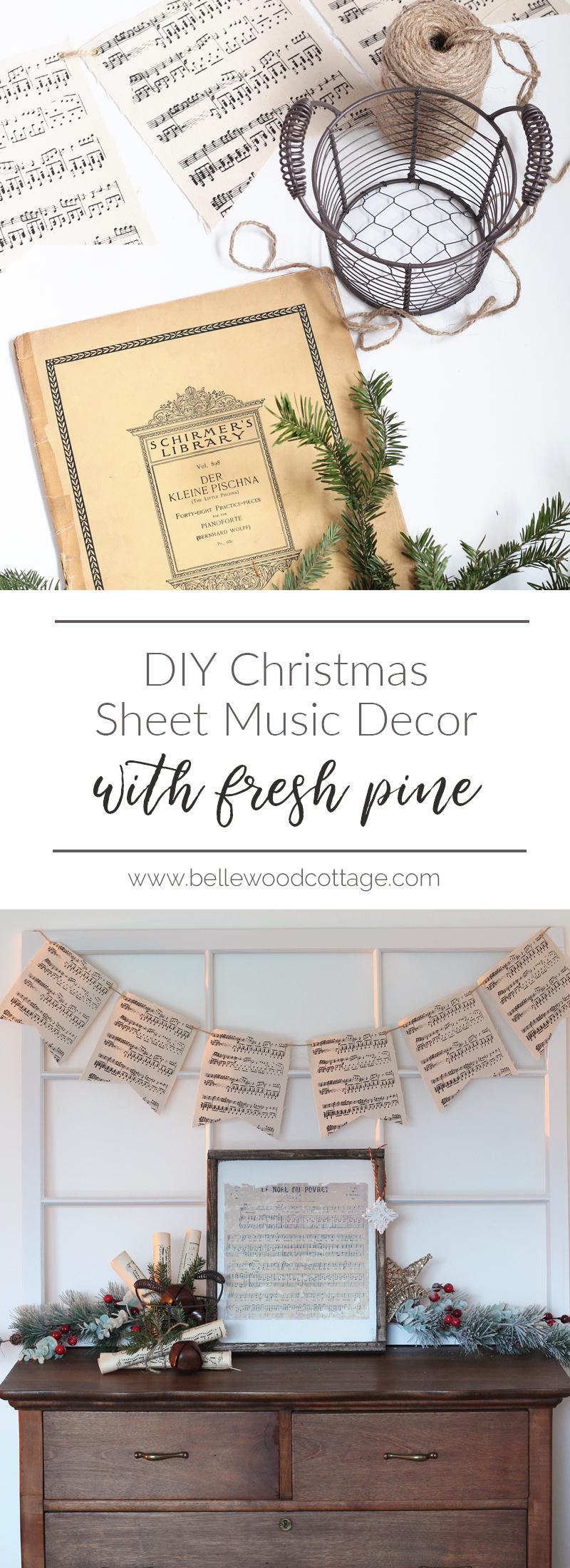 DIY Christmas Sheet Music Decor with Fresh Pine ...