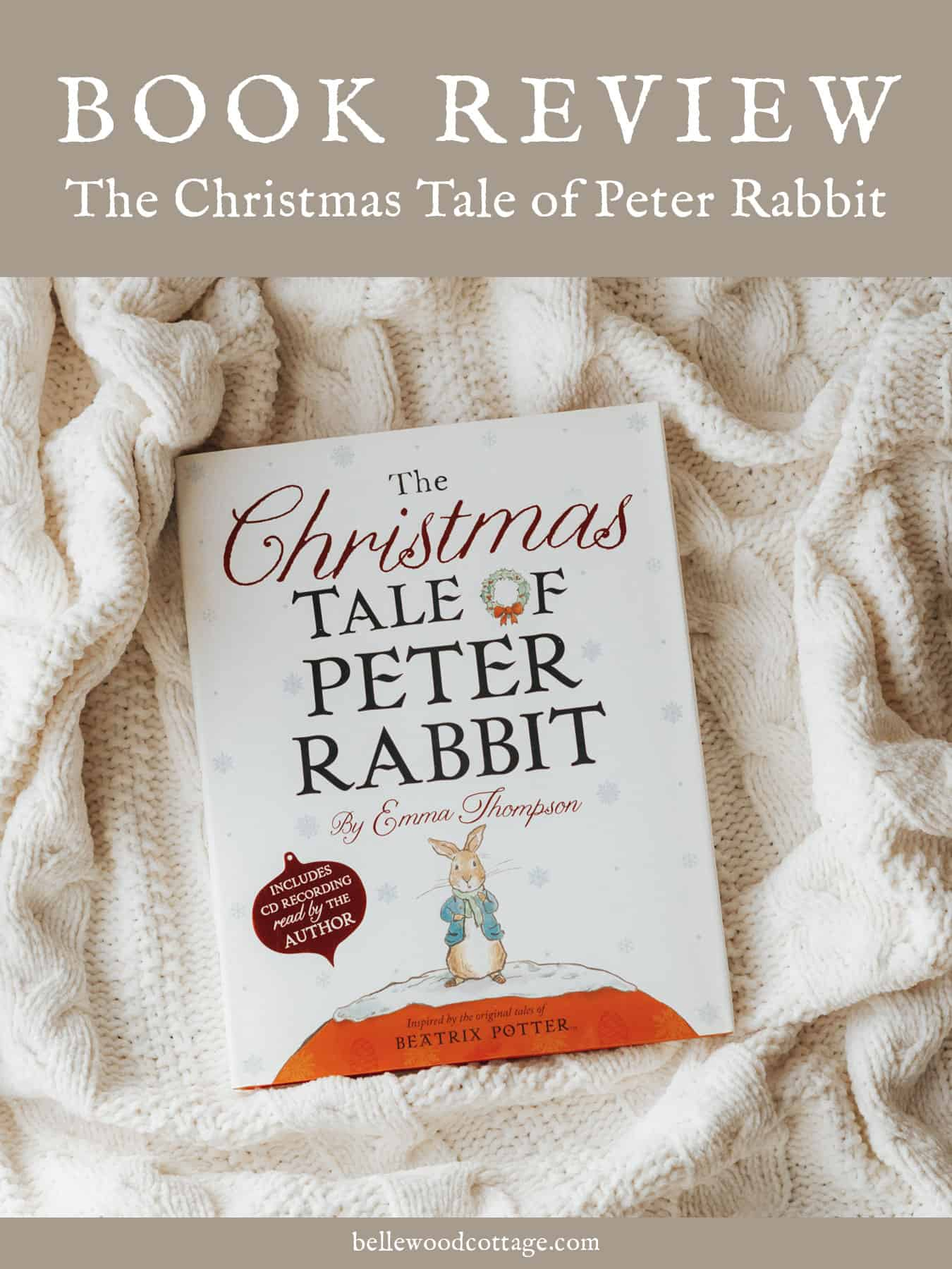A book review image of the cover of The Christmas Tale of Peter Rabbit, a book by Emma Thompson.