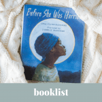 Before She Was Harriet, hardcover book on a blanket.
