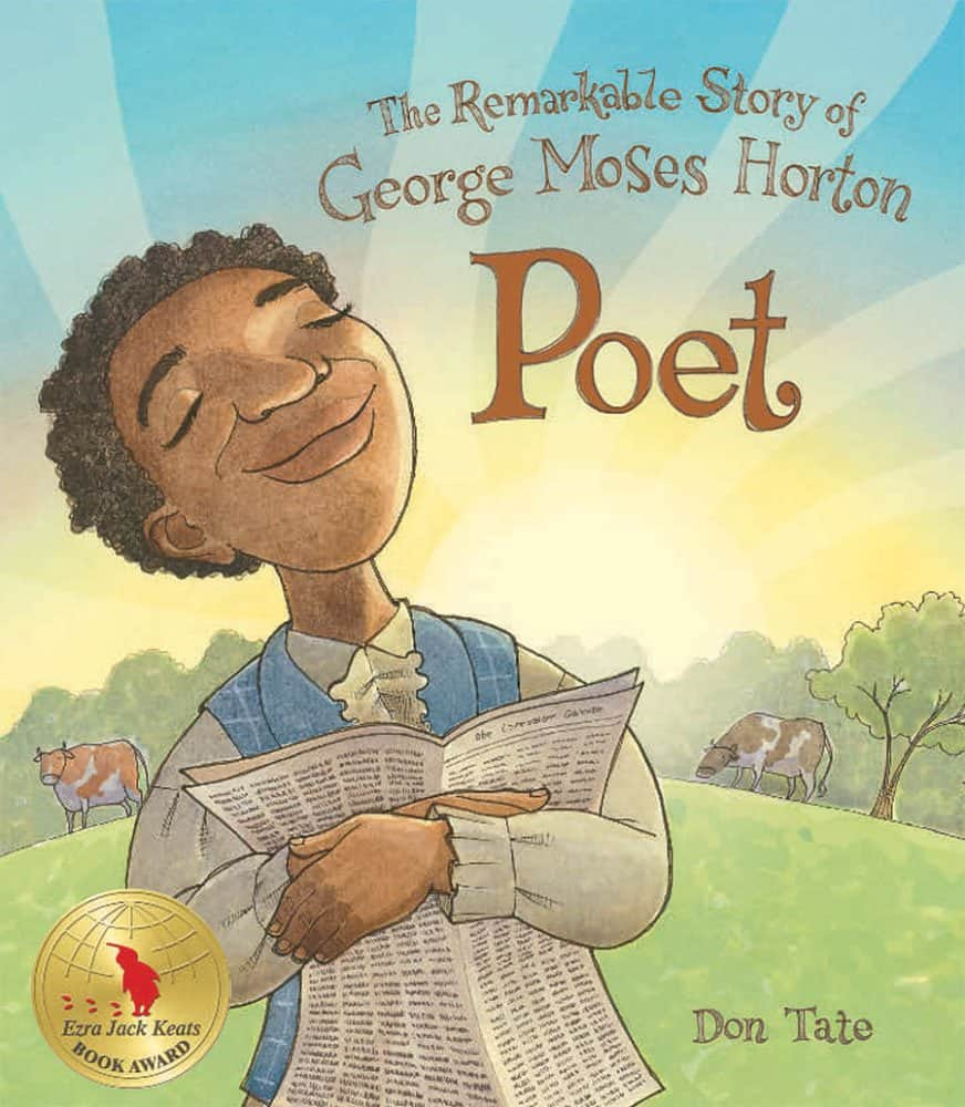 Book Cover of Poet: The Remarkable Story of George Moses Horton.