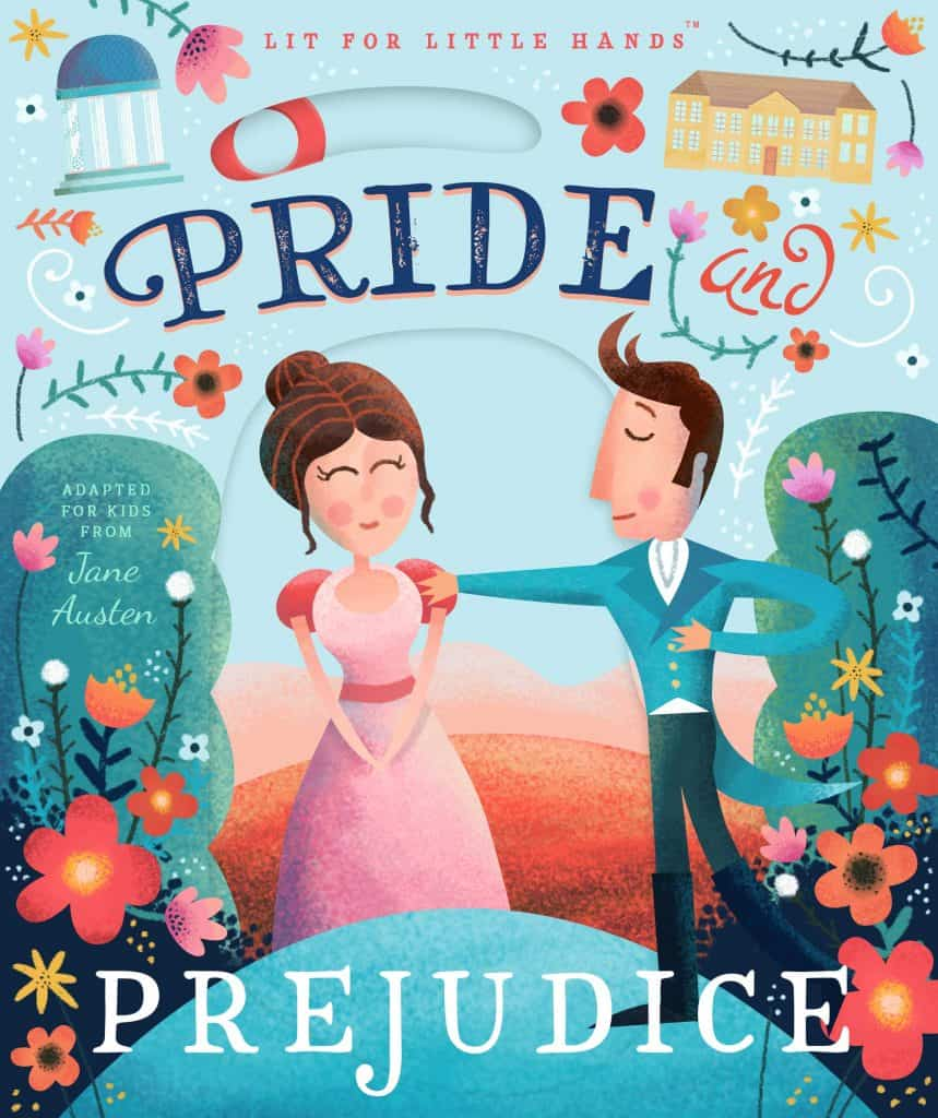 Book cover of Lit for Little Hands Pride and Prejudice.