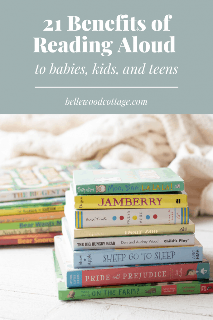 Stacks of baby board books with the text: 21 benefits of reading aloud to babies, kids, and teens