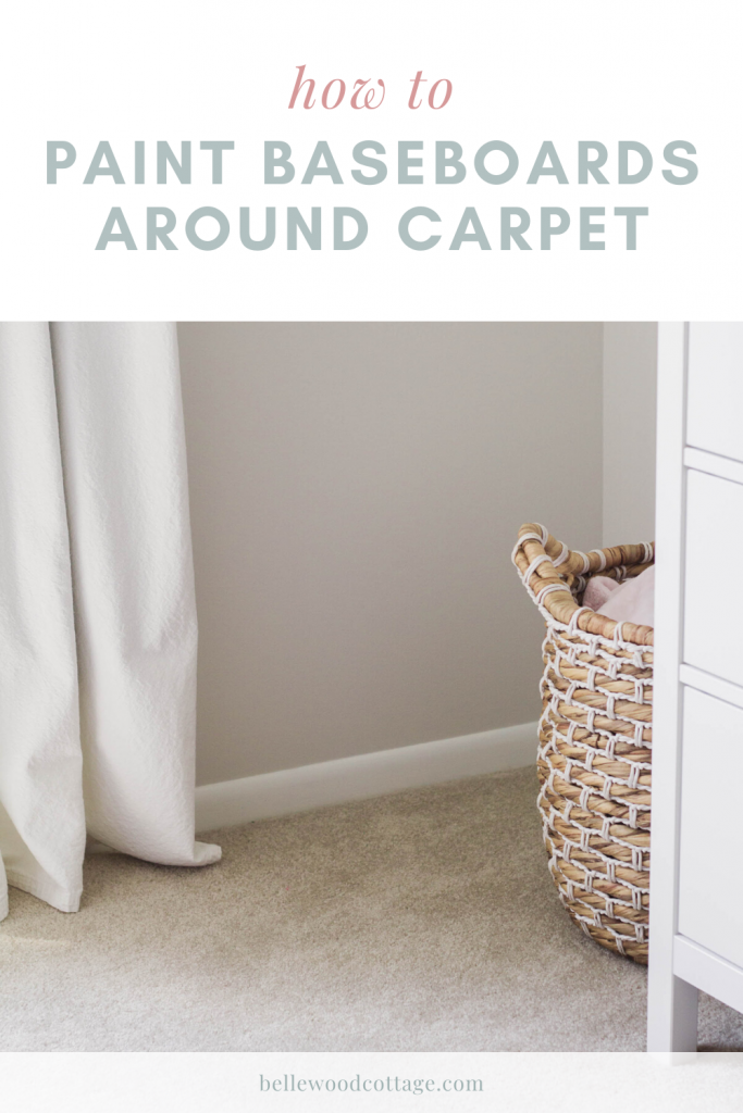 "Painted white baseboards in a nursery with overlaid text, ""How to Paint Baseboards around Carpet."""