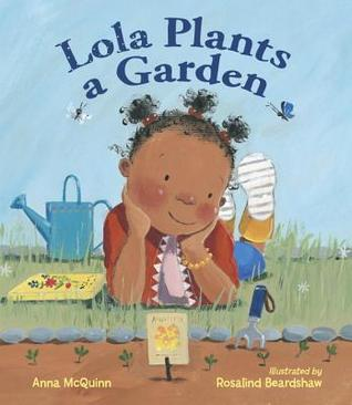 Lola Plants a Garden book cover - one of our favorite gardening picture books!