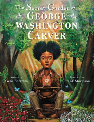 The cover of a children's book, The Secret Garden of George Washington Carver