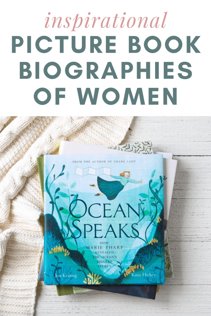 Ocean Speaks, a picture book biography of Marie Tharp. Part of my inspirational picture biographies booklist.