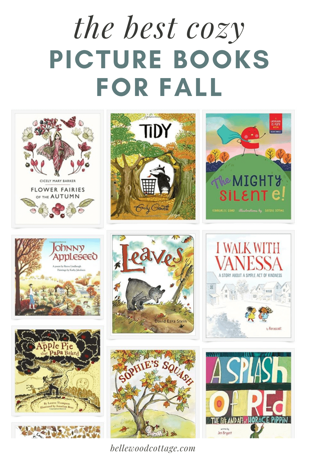"A collage image of picture books for fall, with the words, ""the best cozy picture books for fall."""