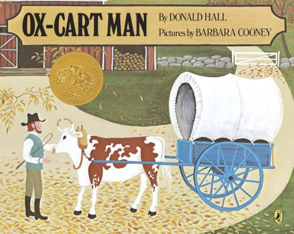 The cover of Ox-Cart Man, by Donald Hall and Barbara Cooney