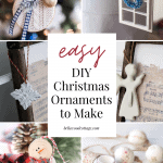 "A collage images of DIY Christmas ornaments with the words, ""Easy DIY Christmas Ornaments to Make."""