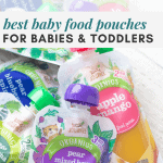 "Several baby food pouches with the words, ""best baby food pouches for babies and toddlers."""
