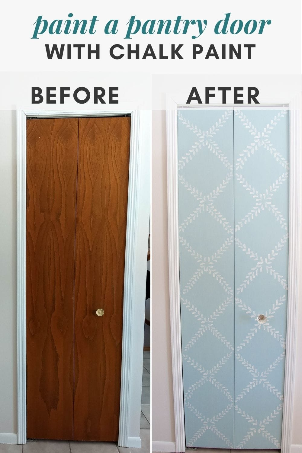 """Before and after of a chalk-painted pantry door with the words, """"paint a pantry door with chalk paint""""."""