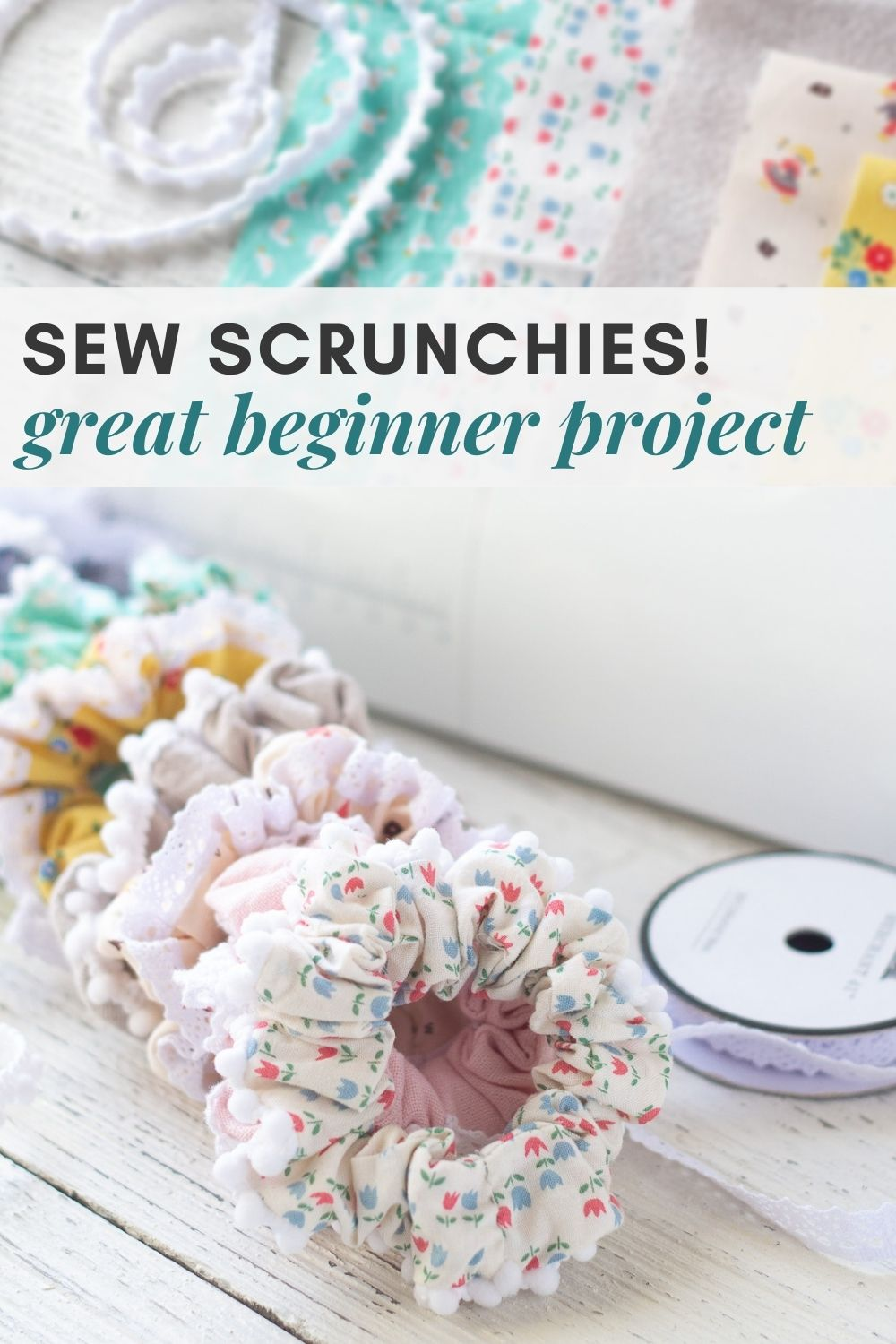 "Colorful handmade laced-trimmed scrunchies with the words, ""Sew Scrunchies! Great Beginner Project"""