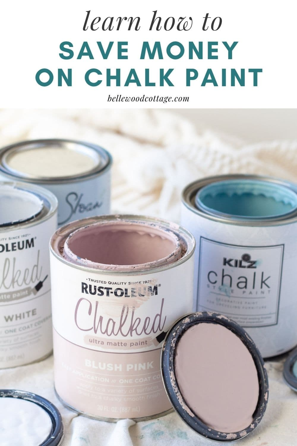 """Open cans of chalk paint with the words, """"learn how to save money on chalk paint"""""""