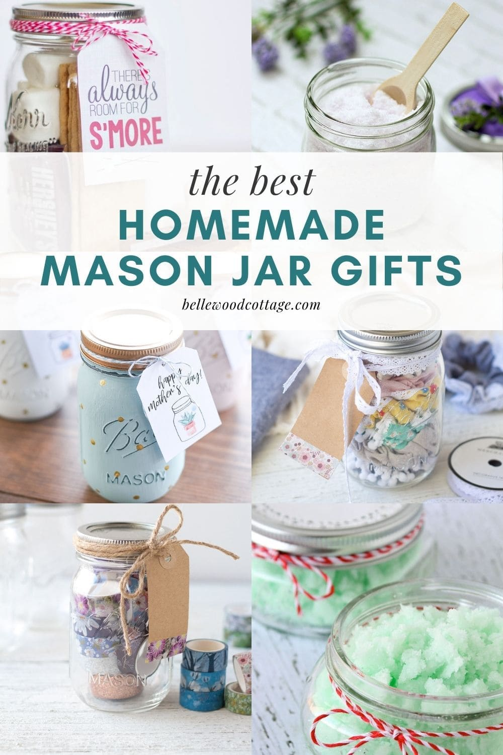 """A collage of mason jar gifts with the words, """"The Best Homemade Mason Jar Gifts"""""""