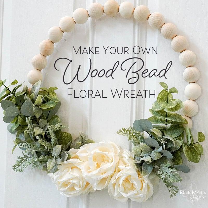 A DIY wood bead floral bead wreath.
