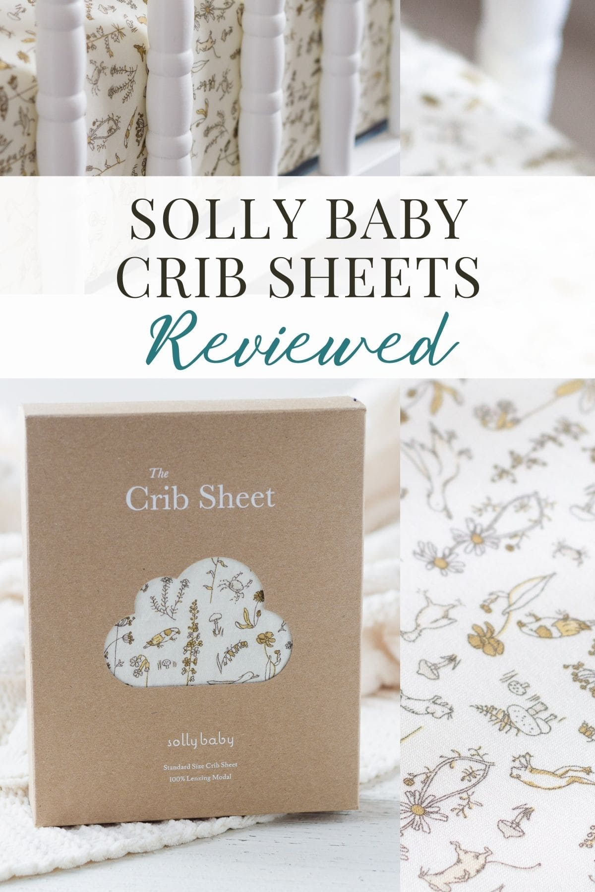 """A collage of baby nursery photos with the words, """"Solly Baby Crib Sheets Reviewed""""."""