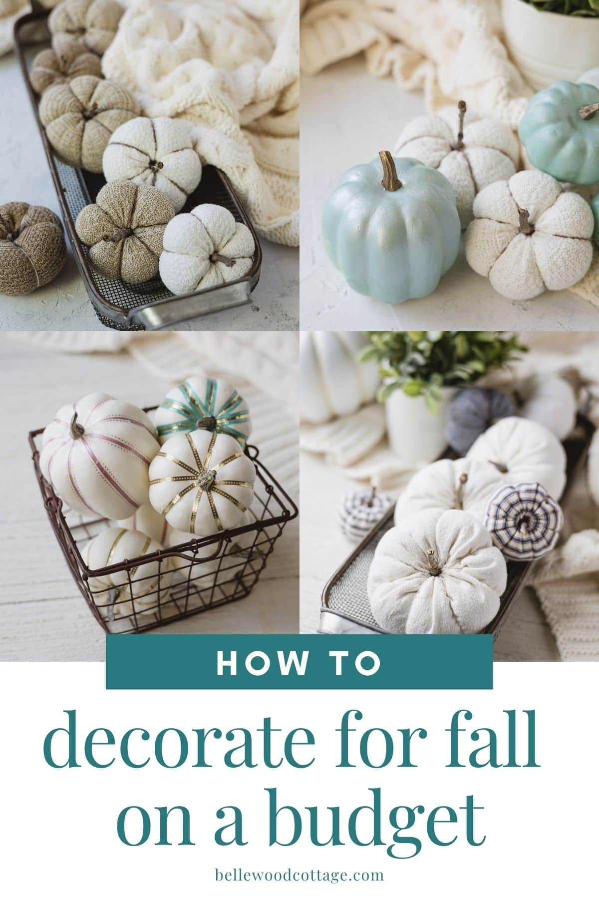"""A collage of DIY pumpkin photos with words, """"How to Decorate for Fall on a Budget""""."""